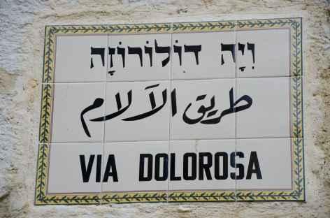 Via Dolorosa ou chemin de Croix, Jérusalem - Israël -